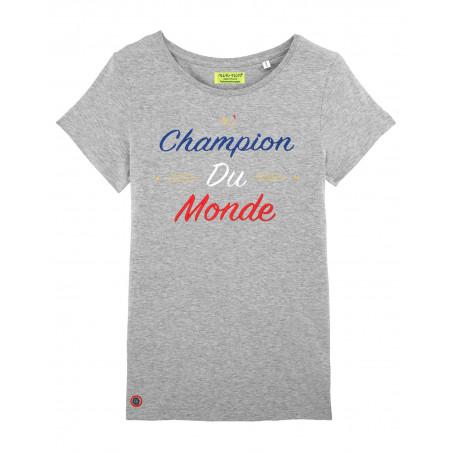 """T-SHIRT FEMME """"CHAMPION DU MONDE"""" GRIS"""